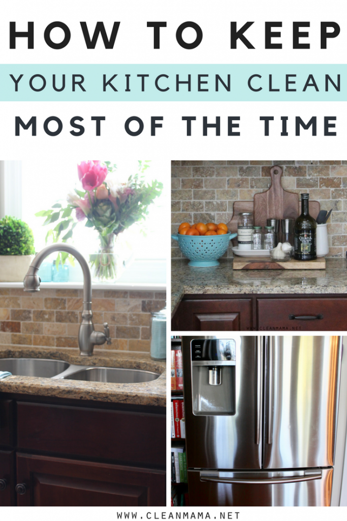 How to keep your kitchen clean most of the time clean mama for How to keep the kitchen clean