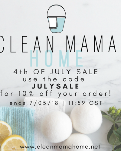 4th of July SALE in Clean Mama Home!