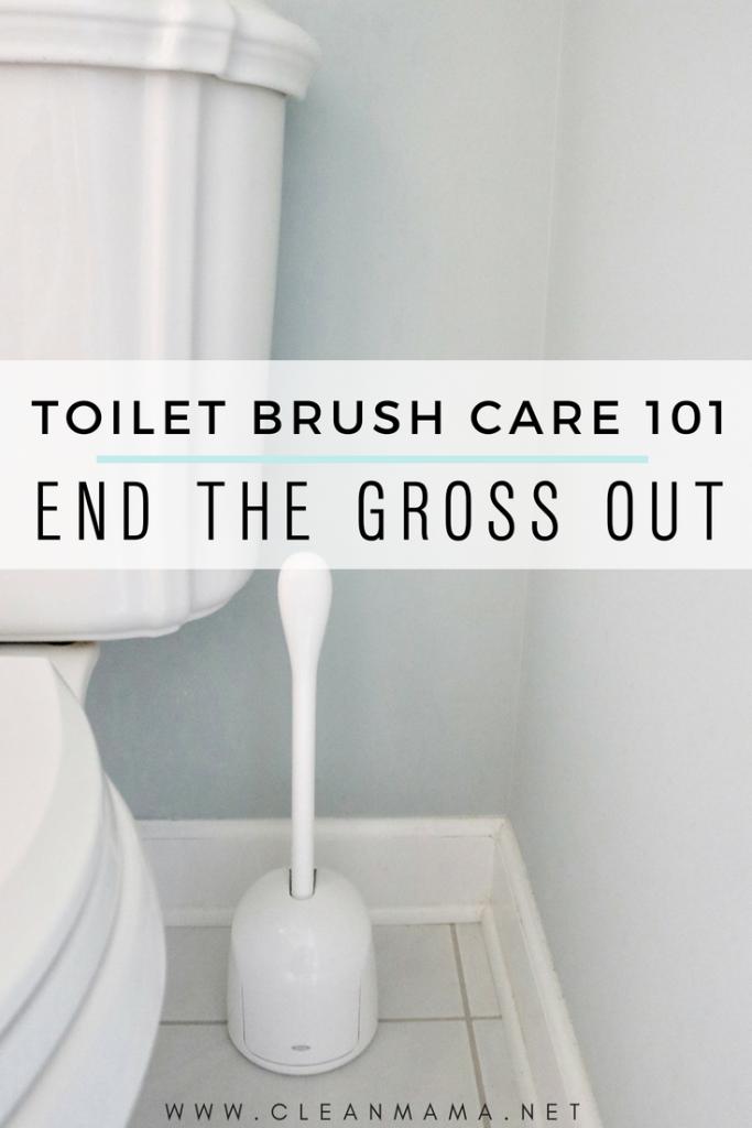 Toilet Brush Care 101 End The Gross