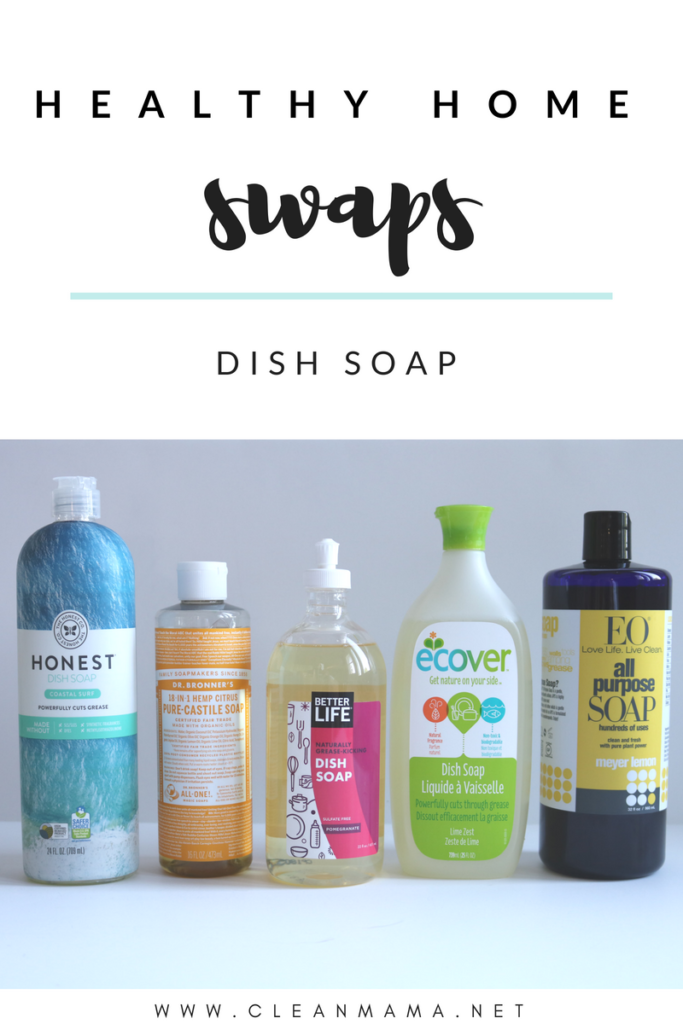 Healthy Home Swaps : Dish Soap - Clean Mama