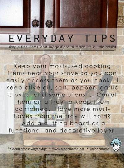 Everyday Tips : Keep Most Used Cooking Items By the Stove
