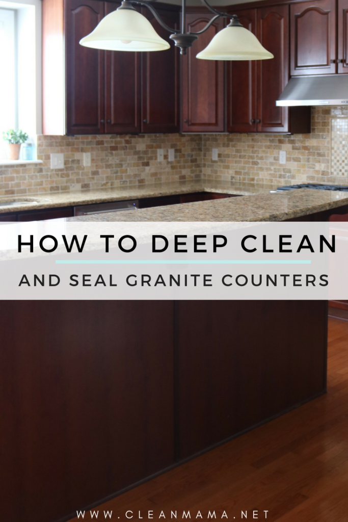 How To Deep Clean + Seal Granite Counters