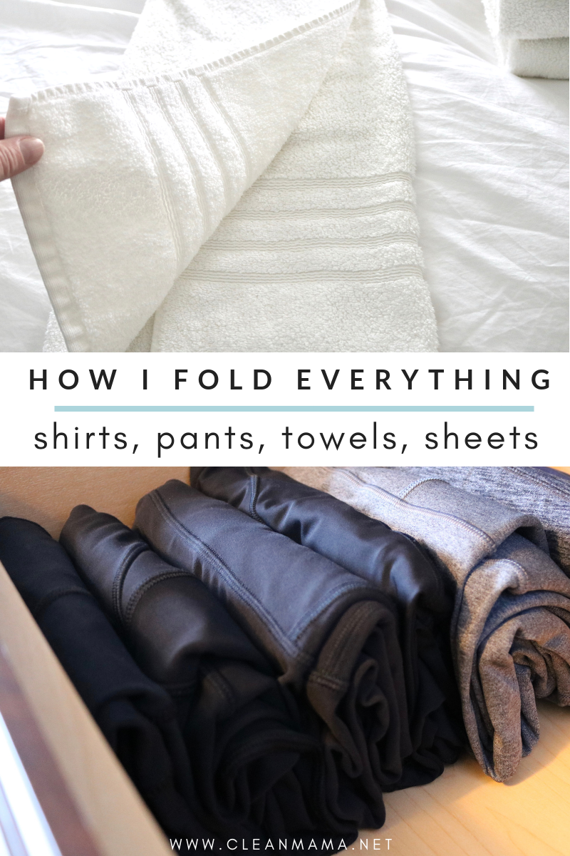 How I Fold Everything Clean Mama