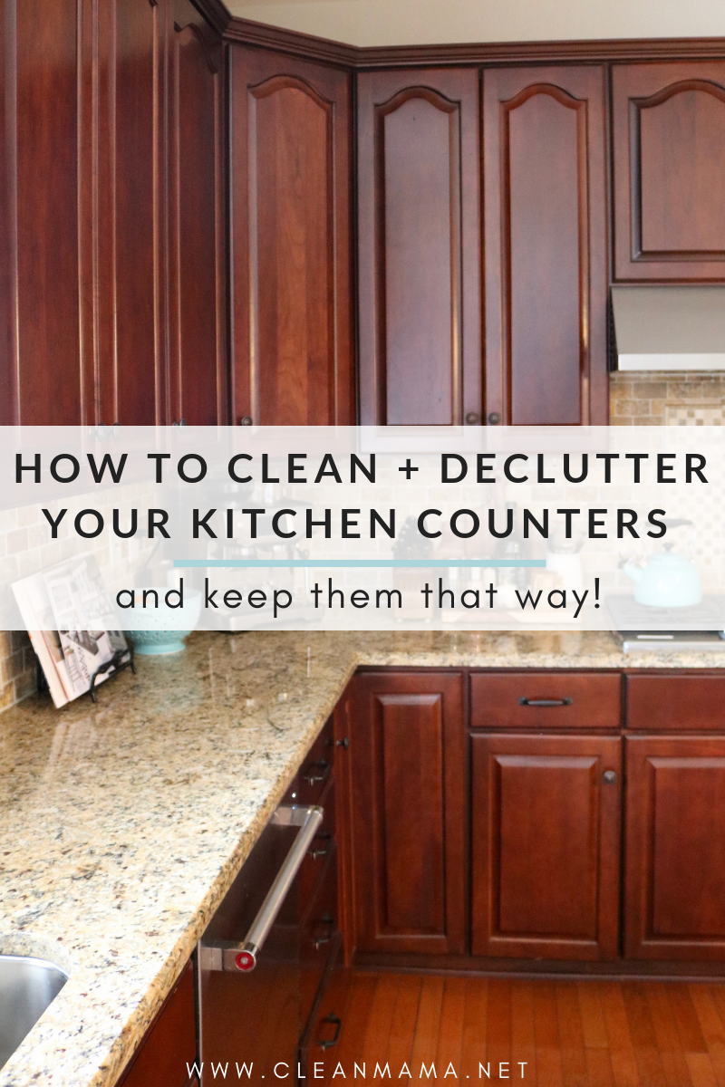 How To Clean Declutter Your Kitchen Counters And Keep Them That Way