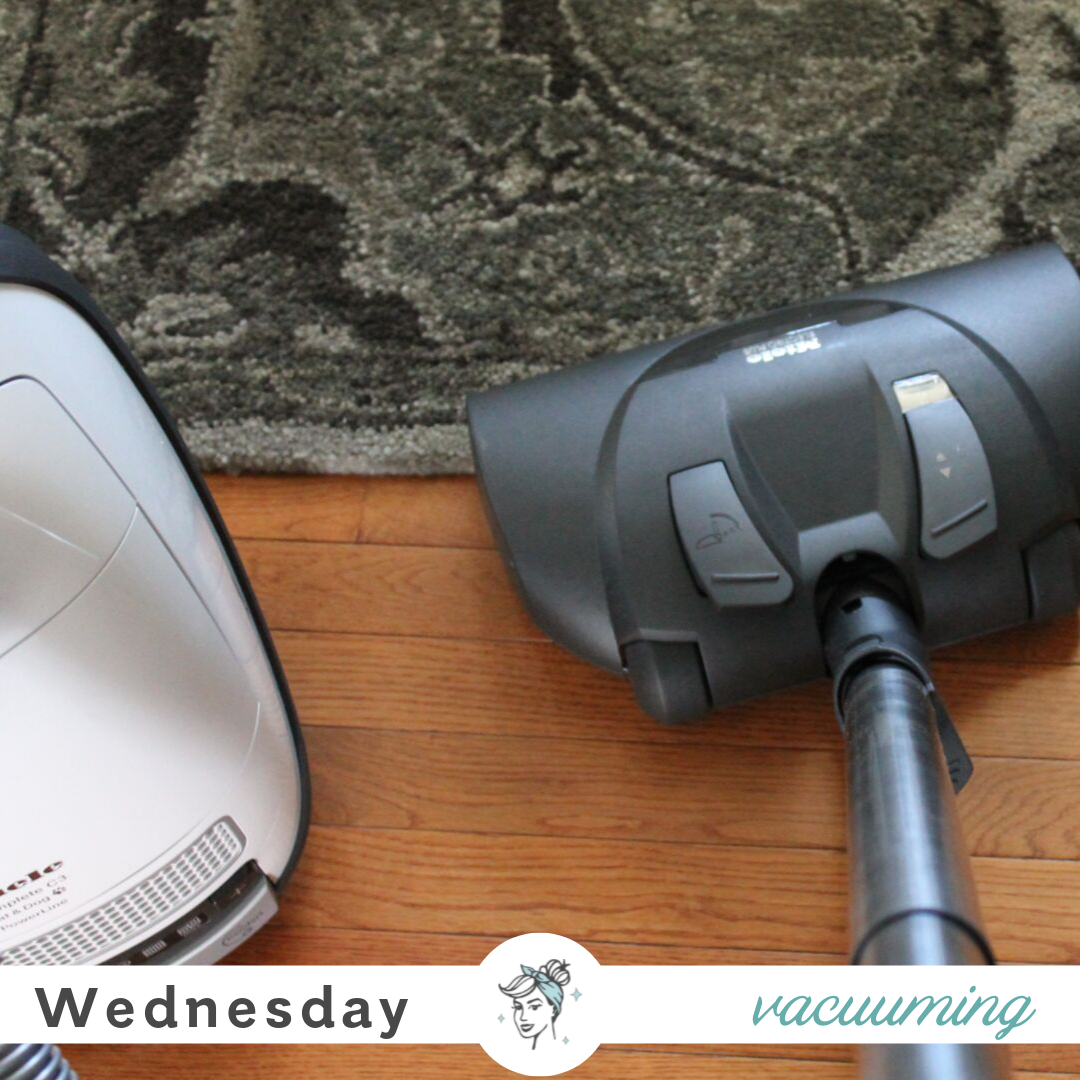 Cleaning Class : Wednesday is Vacuuming Day – Clean Mama