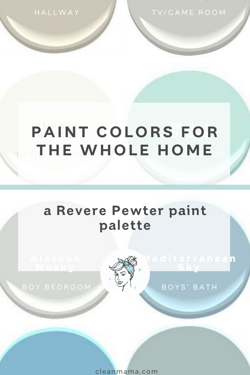 Paint Colors For The Whole Home A Revere Pewter Paint Palette Clean Mama,Controlling Variables Definition